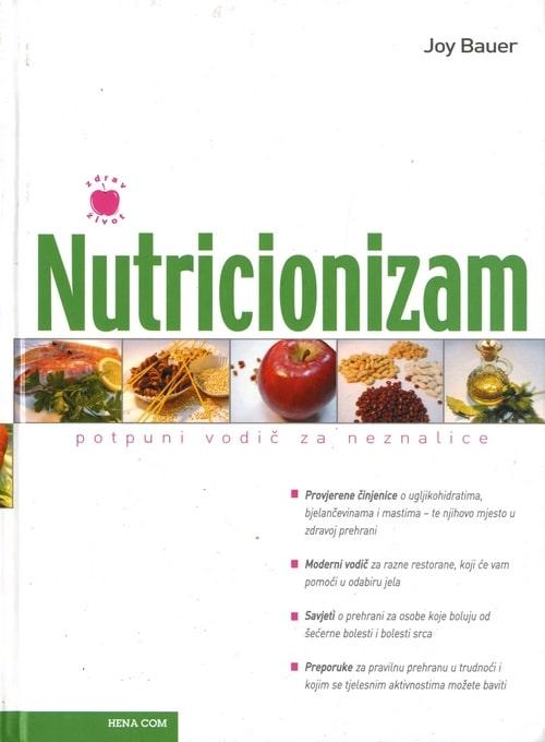 Nutricionizam - potpuni vodič za neznalice Joy Bauer tvrdi uvez