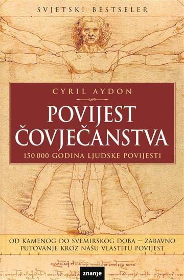 Povijest čovječanstva - 150 000 godina ljudske povijesti Cyril Aydon meki uvez