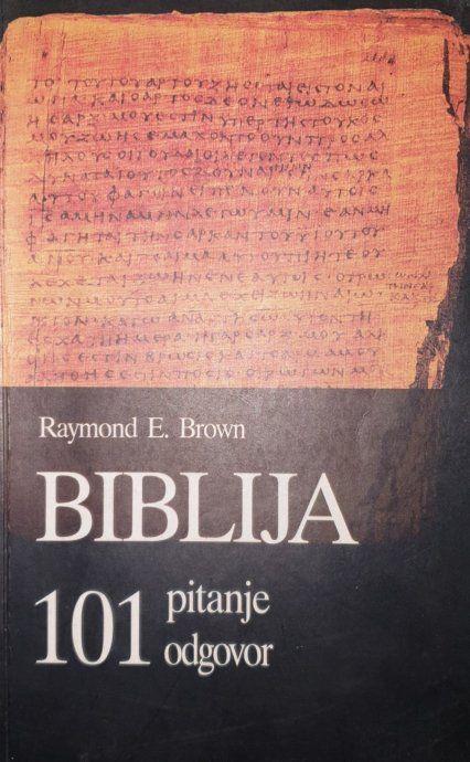 Biblija - 101 pitanje odgovor Raymond E. Brown meki uvez