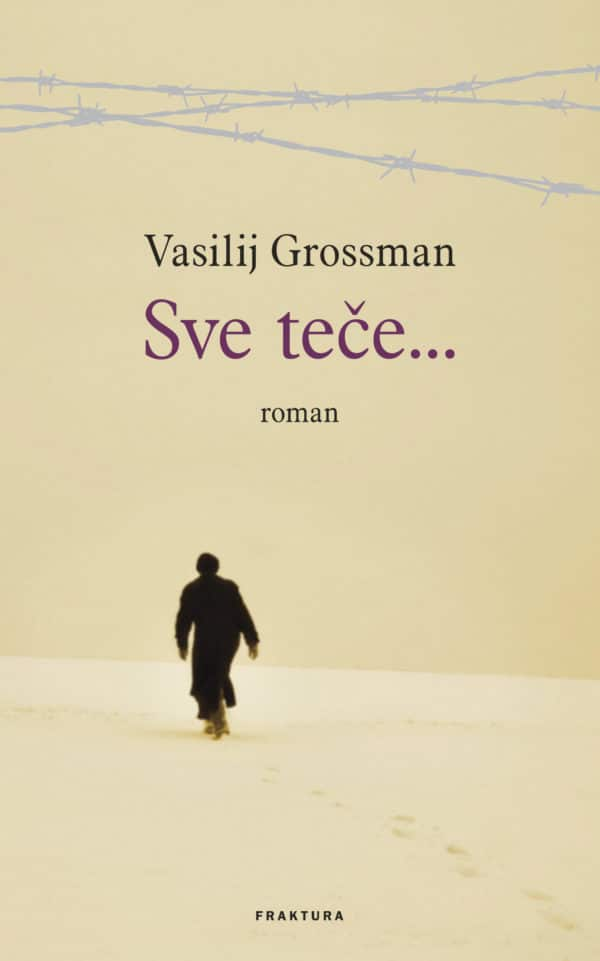 Sve teče... Grossman Vasilij tvrdi uvez