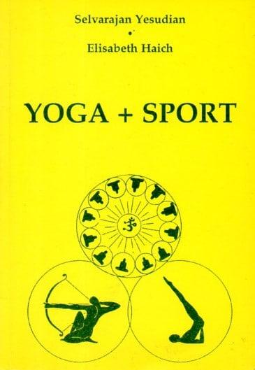 Yoga + Šport Selvarajan Yesudian, Elisabeth Haich meki uvez