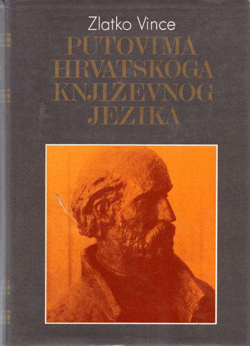 Putovima hrvatskoga književnog jezika Zlatko Vince tvrdi uvez