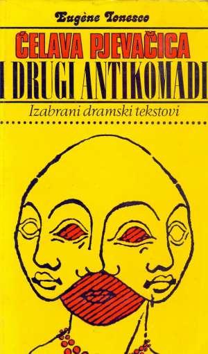 Ćelava pjevačica i drugi antikomadi Ionesco Eugene meki uvez