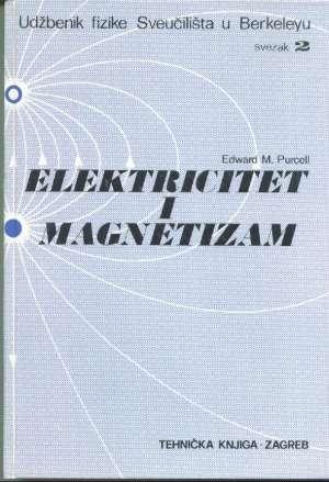 Elektricitet i magnetizam II svezak Edward M.purcell tvrdi uvez