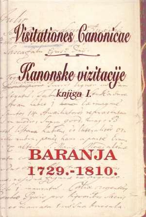 Visitationes Canonicae - Kanonske vizitacije knjiga I. Baranja 1729. - 1810. Stjepan Sršan tvrdi uvez
