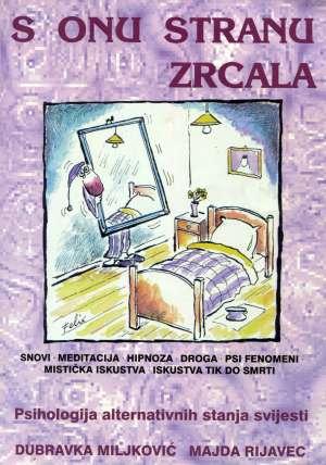 Dubravka Miljković, Majda Rijavec - S onu stranu zrcala