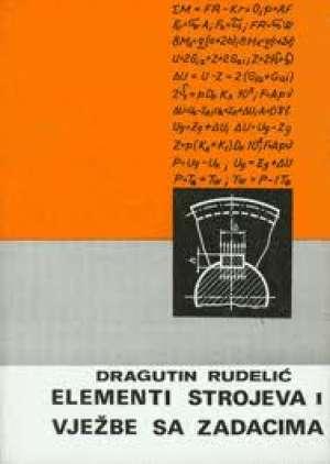 Dragutin Rudelić - Elementi strojeva i vježbe sa zadacima