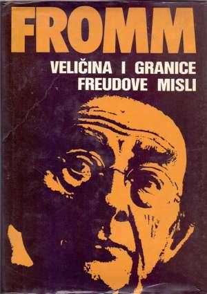 Veličina i granice Freudove misli Erich Fromm tvrdi uvez