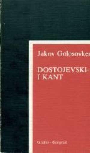 Dostojevski i kant Jakov Golosovker meki uvez
