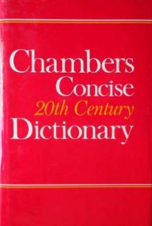 Davidson Seaton Simpson - Chambers concise 20th century dictionary