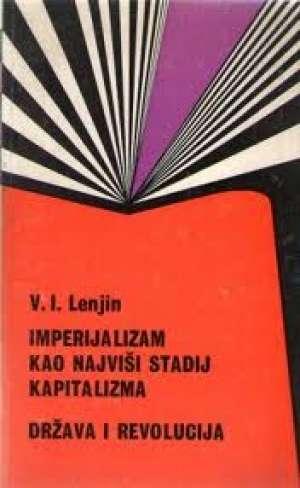 Imperijalizam kao najviši stadij kapitalizma Vladimir Iljič Lenjin tvrdi uvez