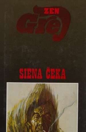 Grey Zane - Siena čeka
