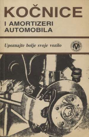 Kočnice i amortizeri automobila Vilim Orešić meki uvez