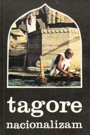 Tagore Rabindranath - Nacionalizam