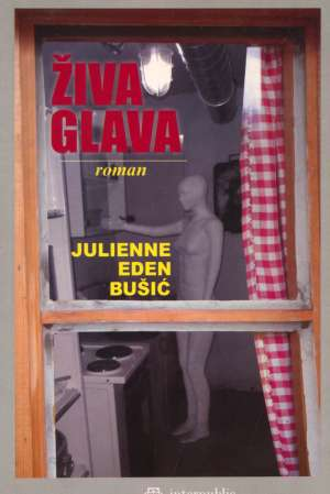 Živa glava Bušić Julienne Eden meki uvez