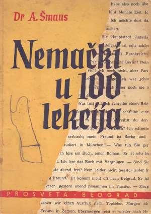 A. Šmaus - Nemački u 100 lekcija