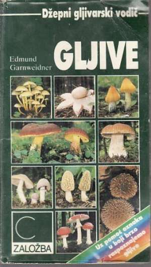 Gljive Edmund Garnweidner meki uvez