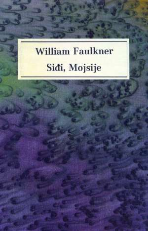 Faulkner, William - Siđi, Mojsije