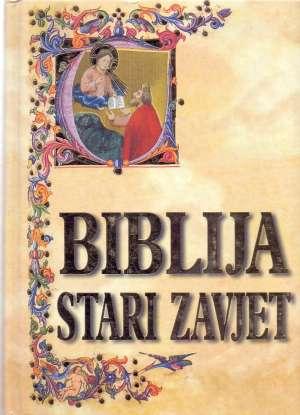 Silvije Grubišić, Filibert Gass, Antun Sović / Preveli - Biblija - Stari zavjet 1-2