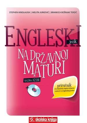 Engleski jezik na državnoj maturi Hindlaugh, Jurković, Bošnjak-Terzić meki uvez