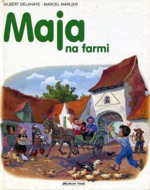 Maja na farmi Gilbert Delahaye, Marcel Marlier tvrdi uvez