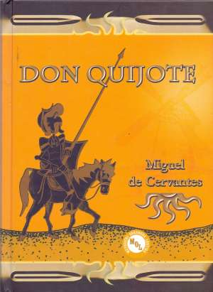 Don Quijote Cervantes Miguel De tvrdi uvez