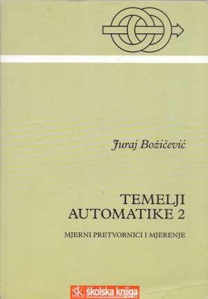 Temelji automatike 2 Juraj Bižičević meki uvez