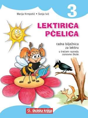 Marija Krmpotić, Sonja Ivić, Autor - LEKTIRICA PČELICA 3: radna bilježnica za lektiru u 3. razredu osnovne škole