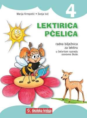 Marija Krmpotić, Sonja Ivić, Autor - LEKTIRICA PČELICA 4: radna bilježnica za lektiru u 4. razredu osnovne škole