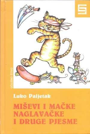 Paljetak Luko - Miševi i mačke naglavačke