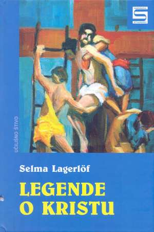Legende o Kristu Lagerlof Selma tvrdi uvez