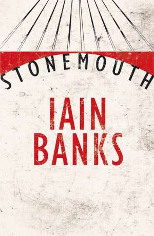 Stonemouth Banks Iain tvrdi uvez