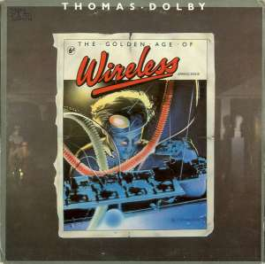 The Golden Age Of Wireless Thomas Dolby