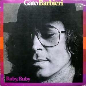 Gramofonska ploča Gato Barbieri Ruby, Ruby LP 5736, stanje ploče je 10/10