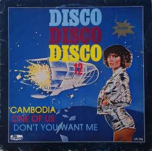Gramofonska ploča Disco Disco Disco 12 Disco Disco Disco 12 LPL 765, stanje ploče je 10/10