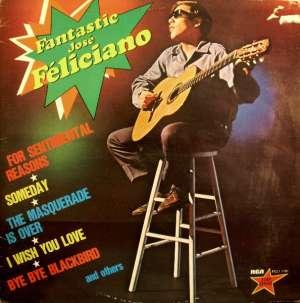 Gramofonska ploča José Feliciano Fantastic José Feliciano FCL1 7181, stanje ploče je 10/10