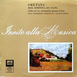 Gramofonska ploča Smetana Moja Domovina (Má Vlast) Ciklus Od Šest Simfonijskih Pjesama (I Dio) LPSV-VdP-347, stanje ploče je 10/10
