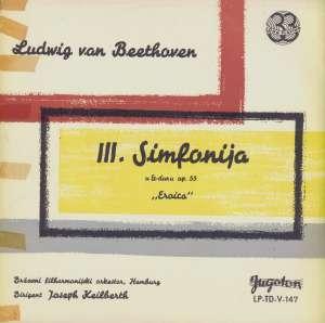 Gramofonska ploča Beethoven / Philharmonisches Staatsorchester Hamburg, Joseph Keilberth III. Simfonija u Es-duru, op. 55 'Eroica' LP-TD-V-147, stanje ploče je 10/10