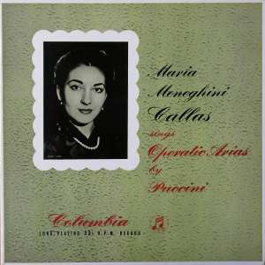 Gramofonska ploča Maria Callas Maria Meneghini Callas Sings Operatic Arias By Puccini 33CX 1204, stanje ploče je 10/10