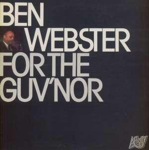 Gramofonska ploča Ben Webster For The Guv'nor AFF(D) 40, stanje ploče je 10/10