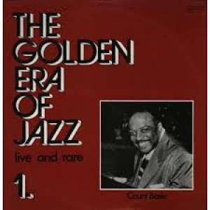 Gramofonska ploča Count Basie The Golden Era Of Jazz 1. - Live And Rare SLPXL 17779, stanje ploče je 10/10