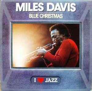 Gramofonska ploča Miles Davis Blue Christmas CBS 21070, stanje ploče je 10/10