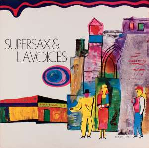 Gramofonska ploča Supersax & L.A. Voices Supersax & L.A. Voices CBS 25604, stanje ploče je 10/10