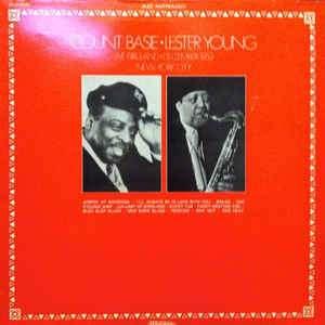 Gramofonska ploča Count Basie / Lester Young Live At Birdland December 1952 New-York City 30 JA 5225, stanje ploče je 10/10