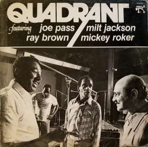 Gramofonska ploča Quadrant  Featuring Joe Pass, Milt Jackson, Ray Brown, Mickey Quadrant 2310-837, stanje ploče je 10/10