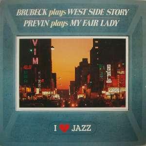 Gramofonska ploča Brubeck / Previn Brubeck Plays West Side Story / Previn Plays My Fair Lady CBS 21065, stanje ploče je 10/10