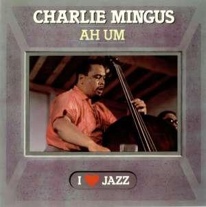 Gramofonska ploča Charles Mingus Mingus Ah Um CBS 21071, stanje ploče je 10/10