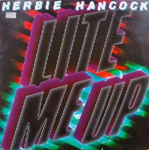 Gramofonska ploča Herbie Hancock Lite Me Up CBS 85650, stanje ploče je 10/10