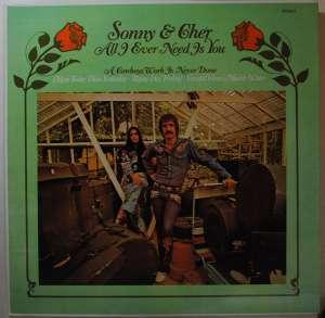 Gramofonska ploča Sonny & Cher All I Ever Need Is You KRS 5560, stanje ploče je 10/10