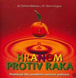 Hranom protiv raka Richard Beliveau, Denis Gingras meki uvez